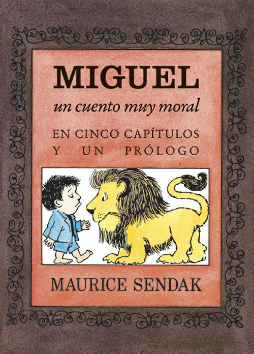 MIGUEL, UN CUENTO MUY MORAL EN CINCO CAPÍTULOS Y UN PROLOGO