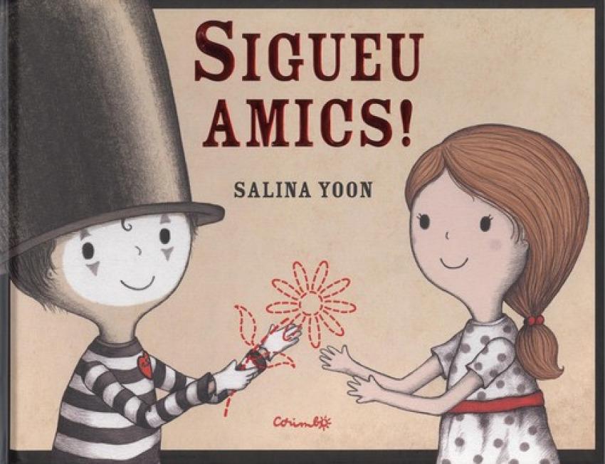 SIGUEU AMICS!