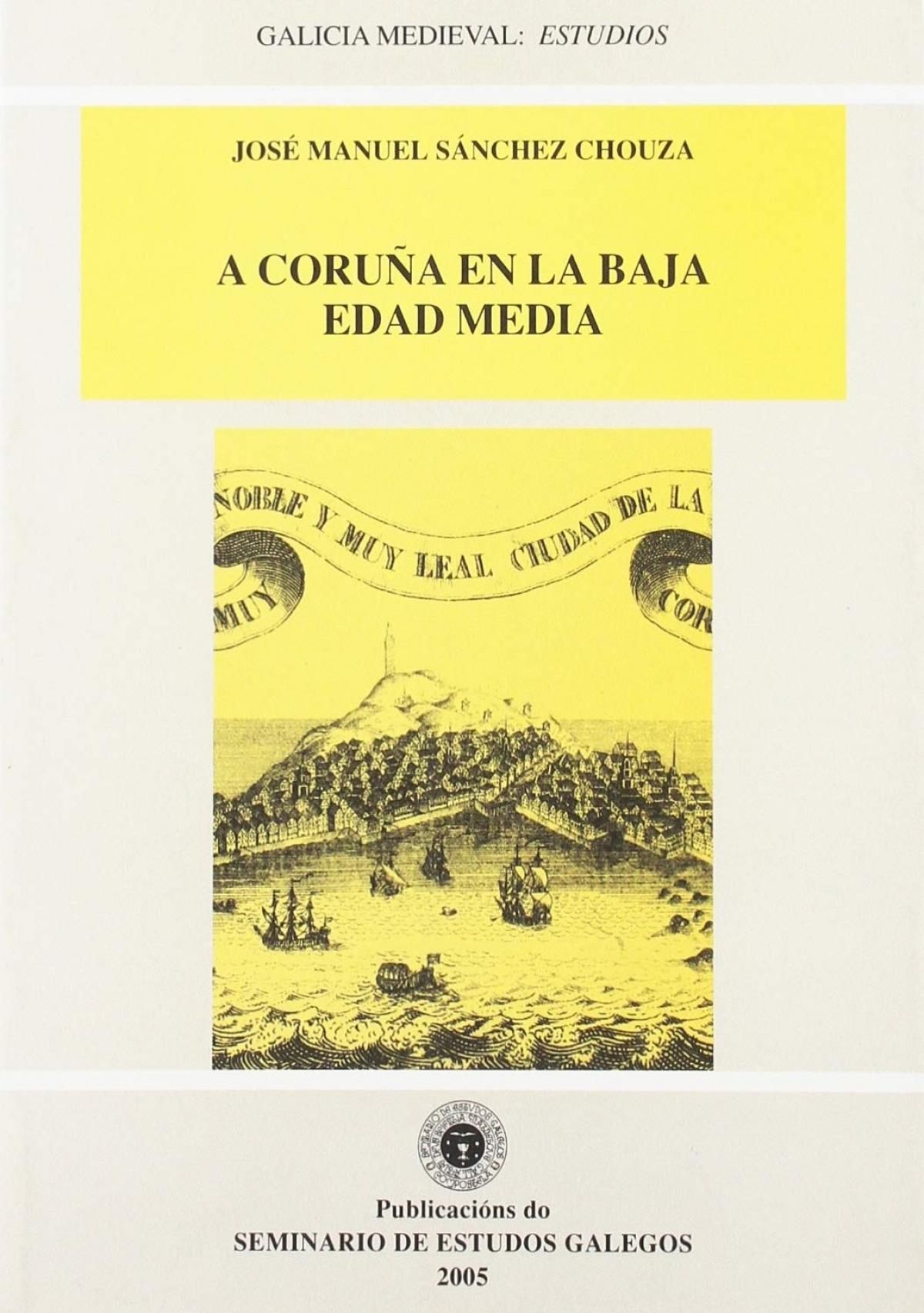 A Coruña en la Baja Edad Media 9788484852056