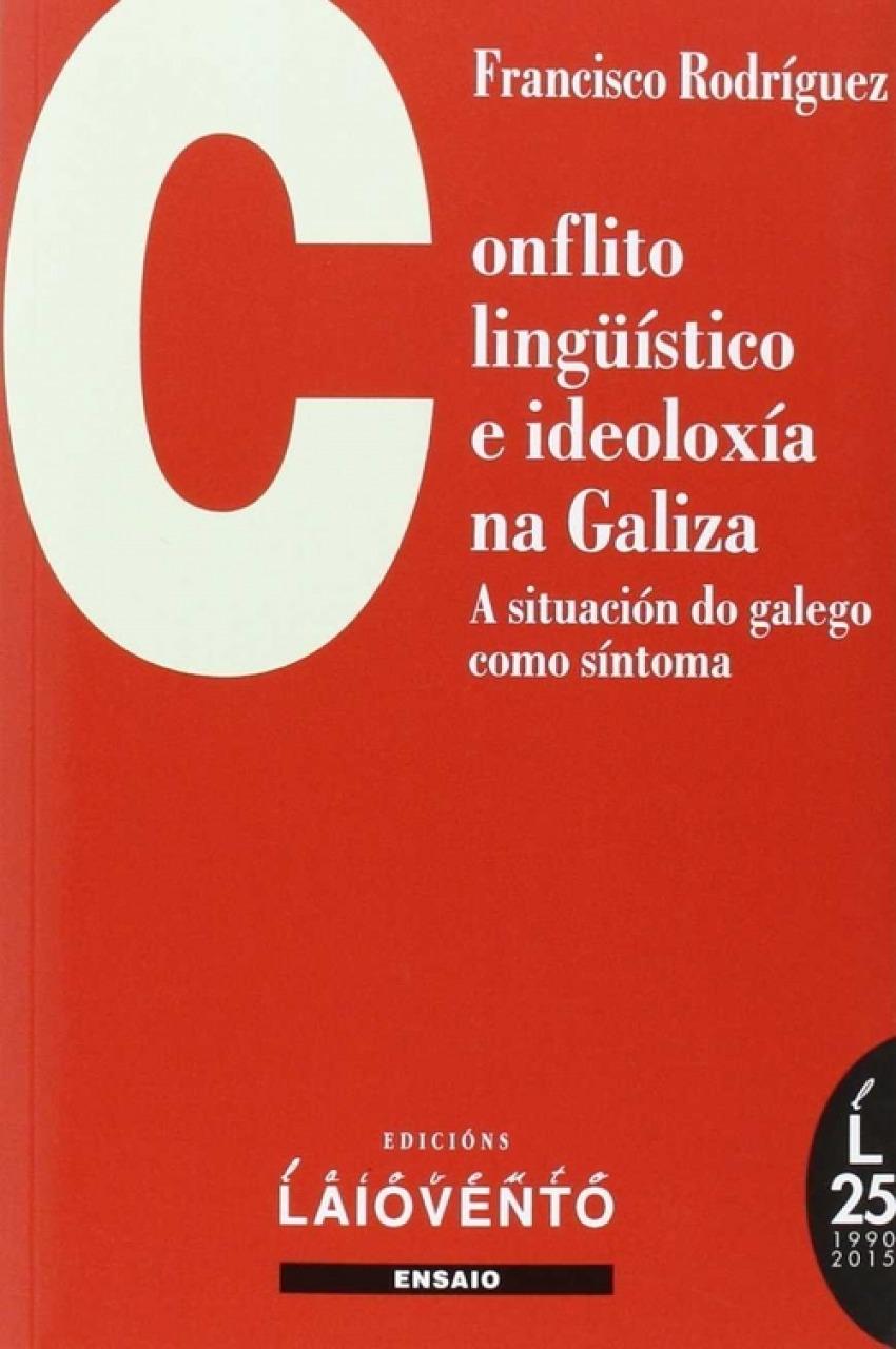 Conflicto lingüístico e ideoloxía na Galiza