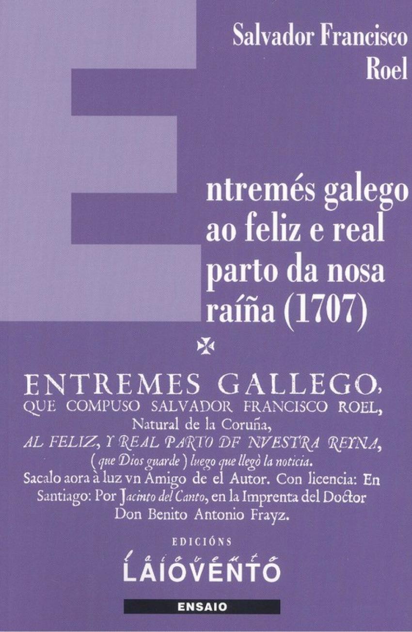 ENTREMÈS GALEGO AO FELIZ E REAL PARTO DA NOSA RAÍÑA (1707)