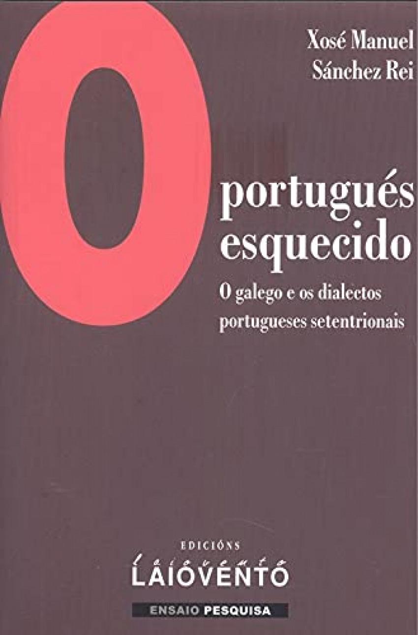 O PORTUGUÉS ESQUECIDO