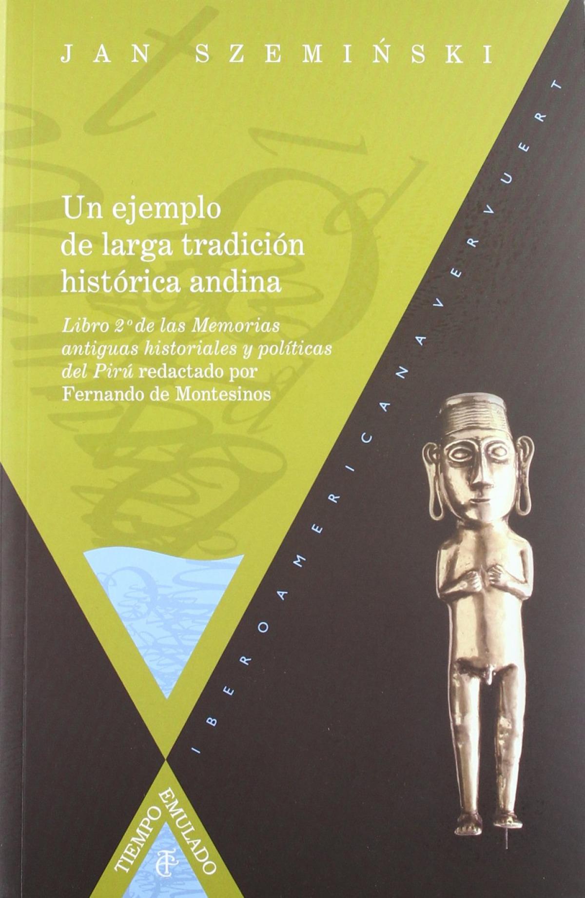 Ejemplo de larga tradición histórica andina 9788484893851