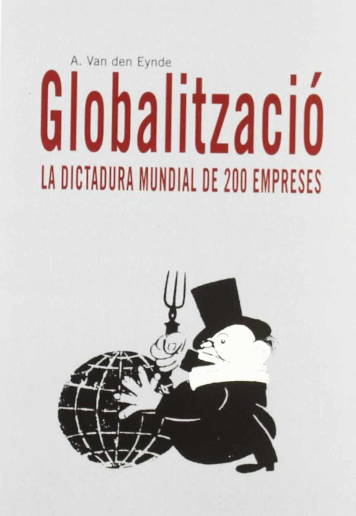 Globalització. La dictadura mundial de 200 empreses