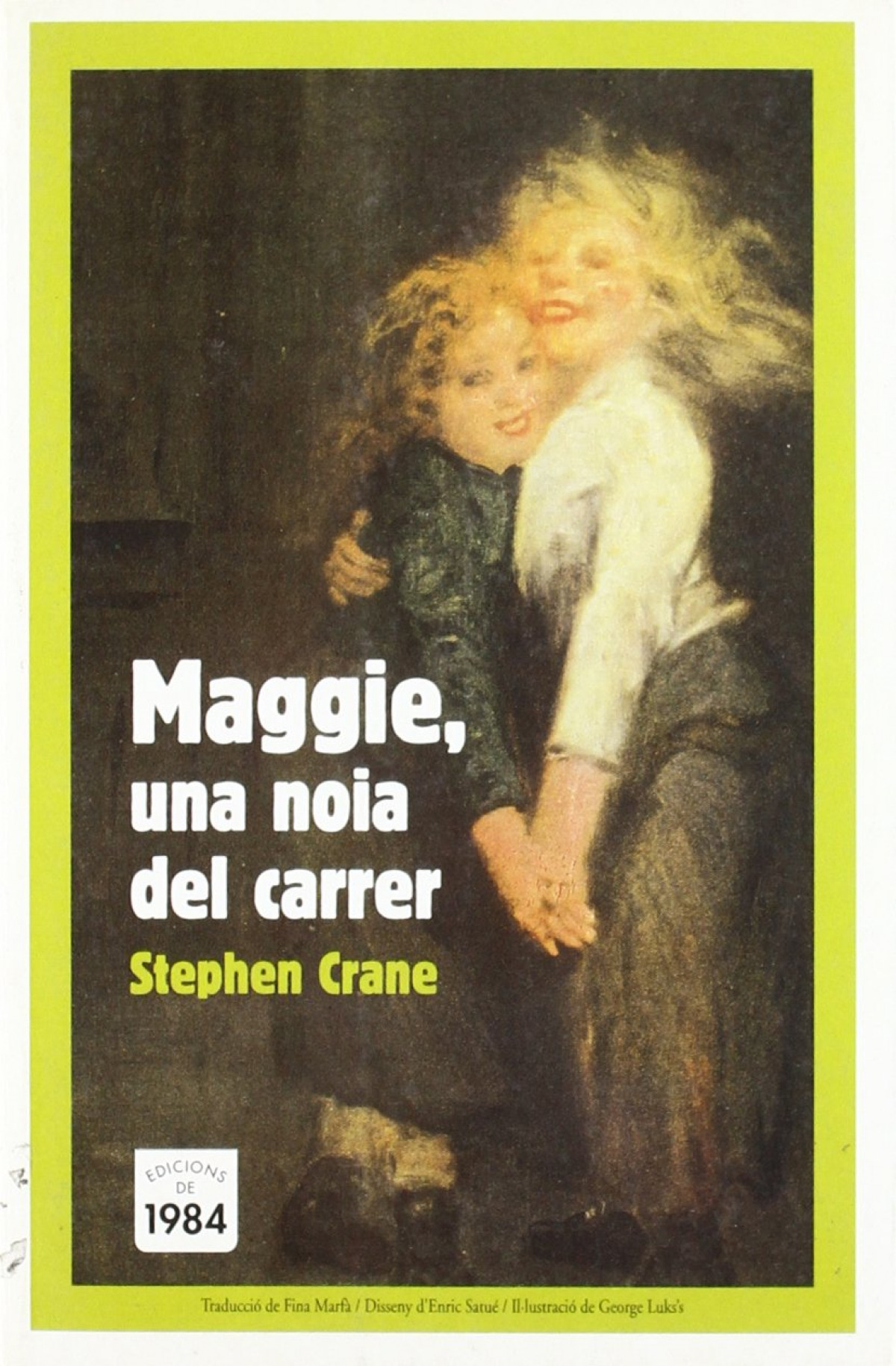 Maggie, una noia del carrer