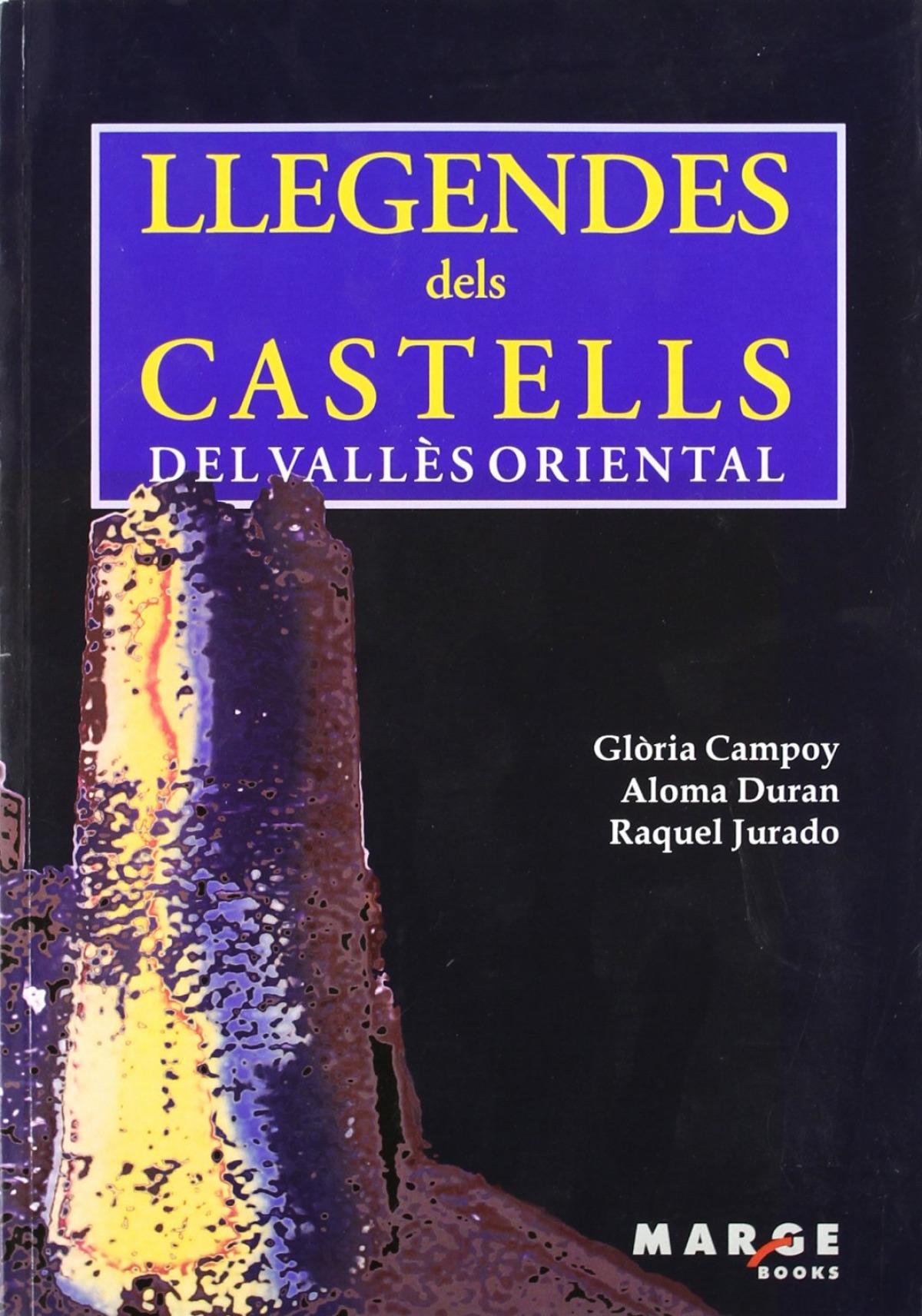 Llegendes dels castells del Vallès Oriental 9788486684631