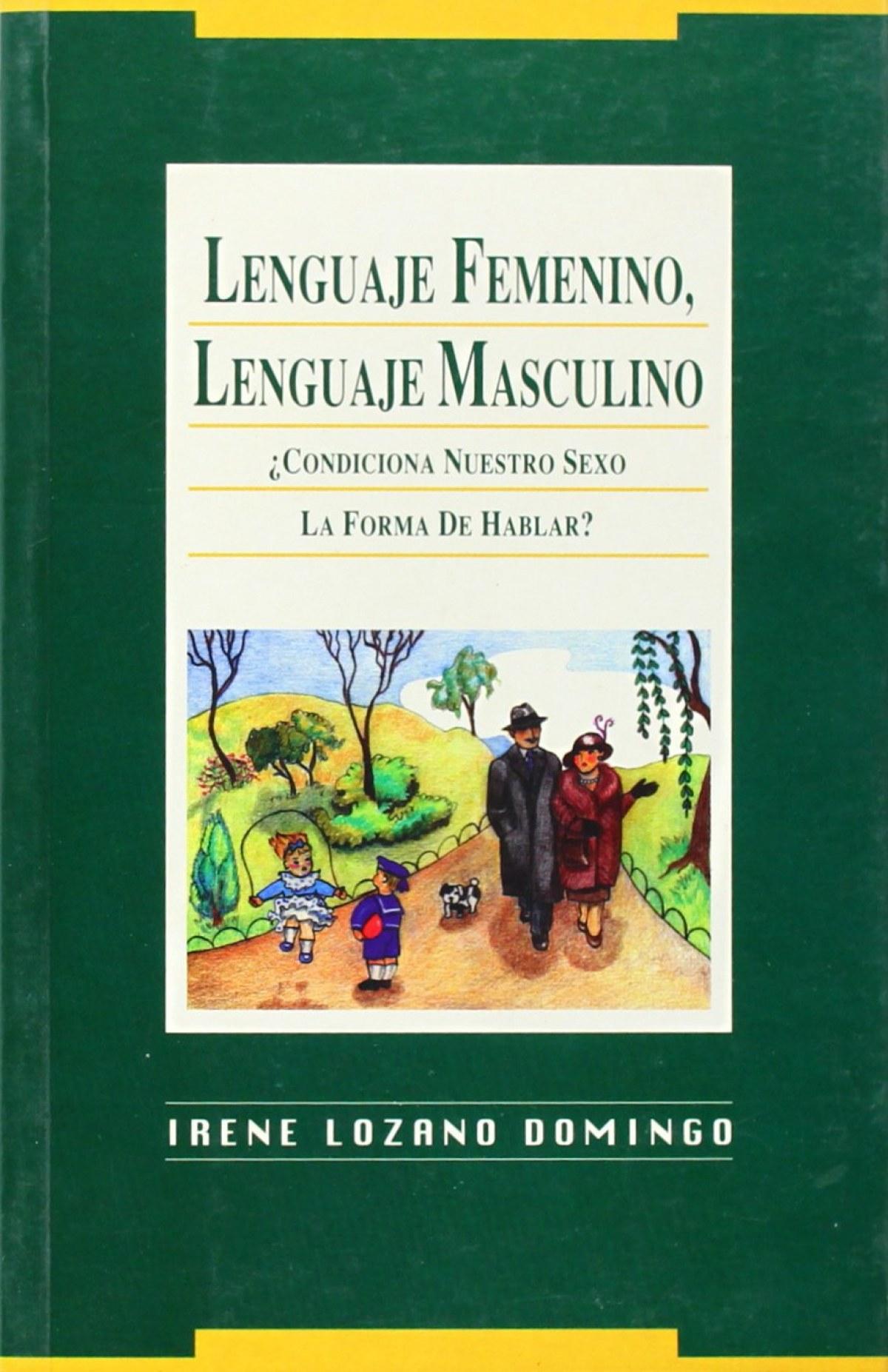 LENGUAJE FEMENINO LENGUAJE MASCULINO