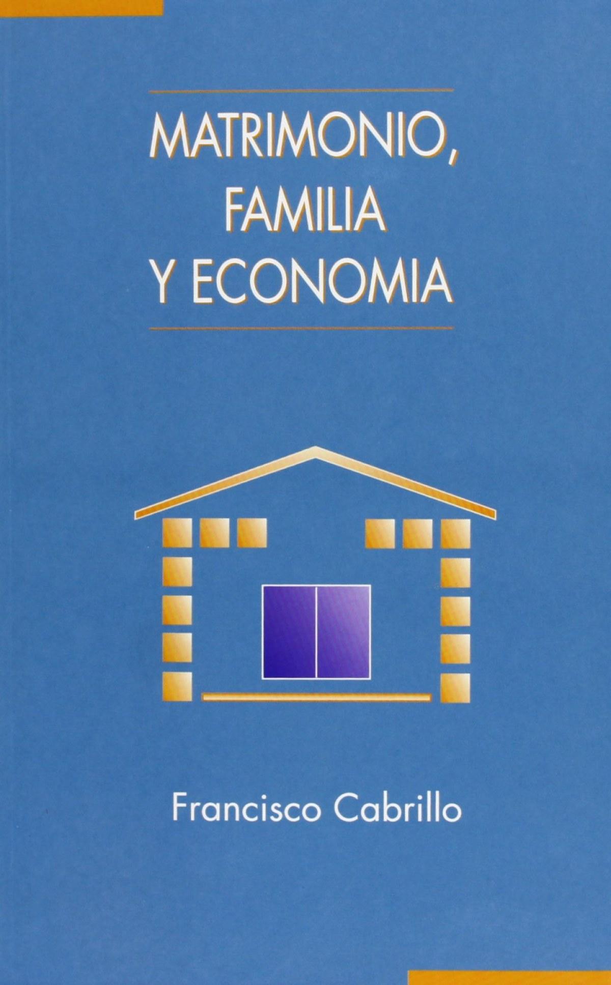MATRIMONIO FAMILIA Y ECONOMIA