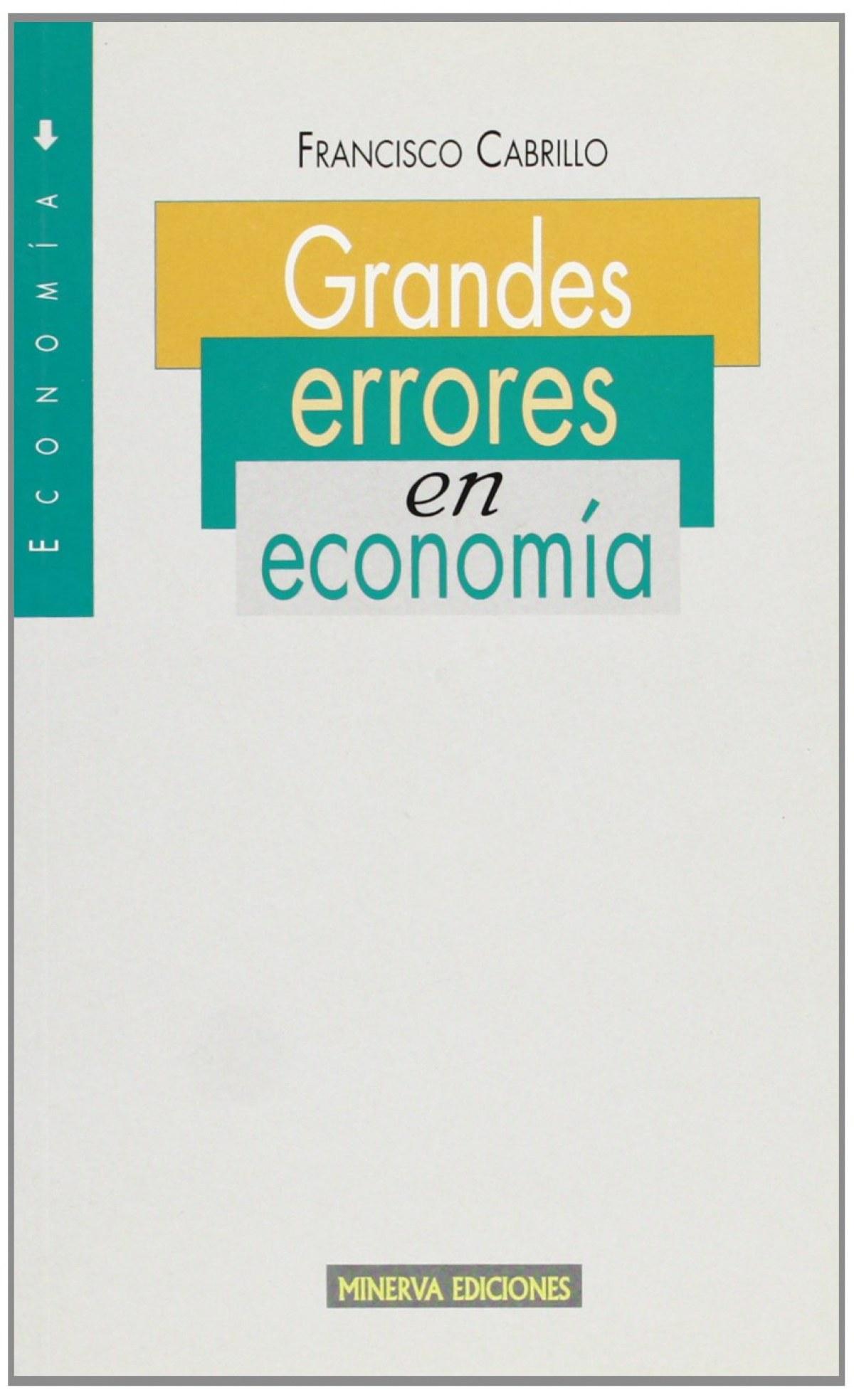 GRANDES ERRORES EN LA ECONOMIA