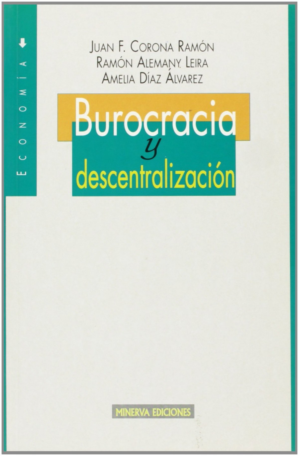 BUROCRACIA Y DESCENTRALIZCION