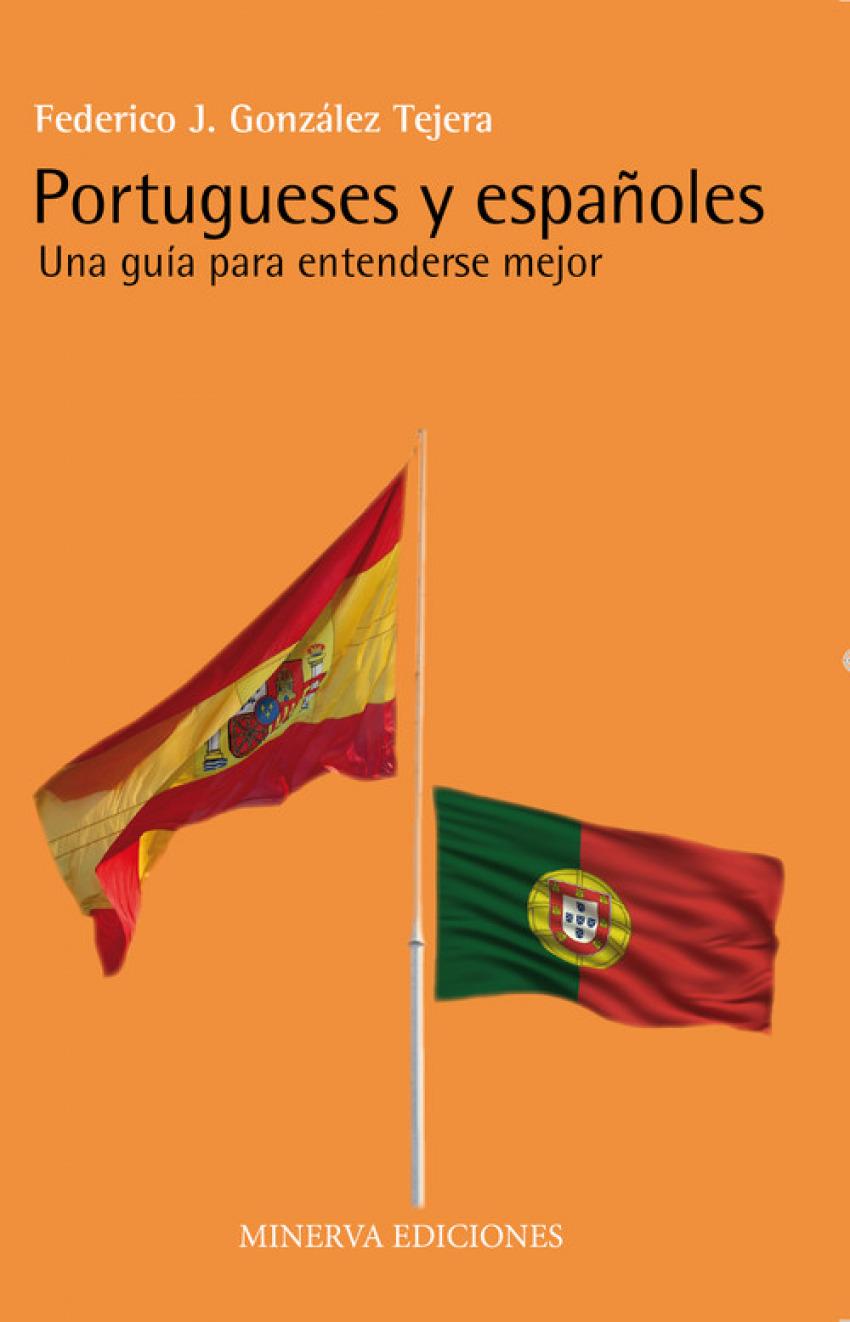 Portugueses y españoles: una guía para entenderse mejor
