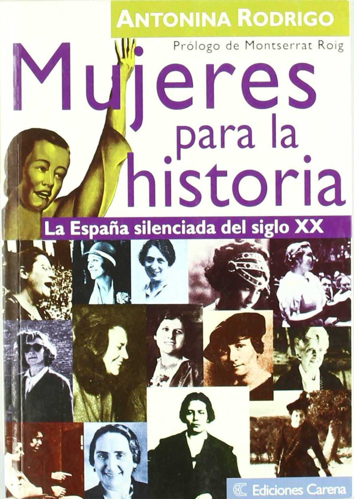 Mujeres para la historia:España silenciada siglo XX 9788488944955