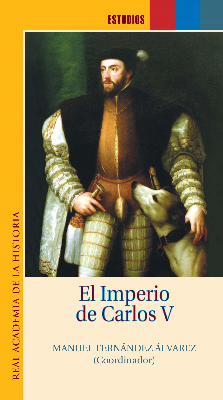 El Imperio de Carlos V.