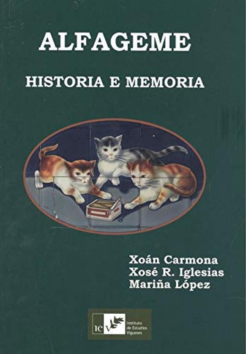 ALFAGEME. HISTORIA E MEMORIA