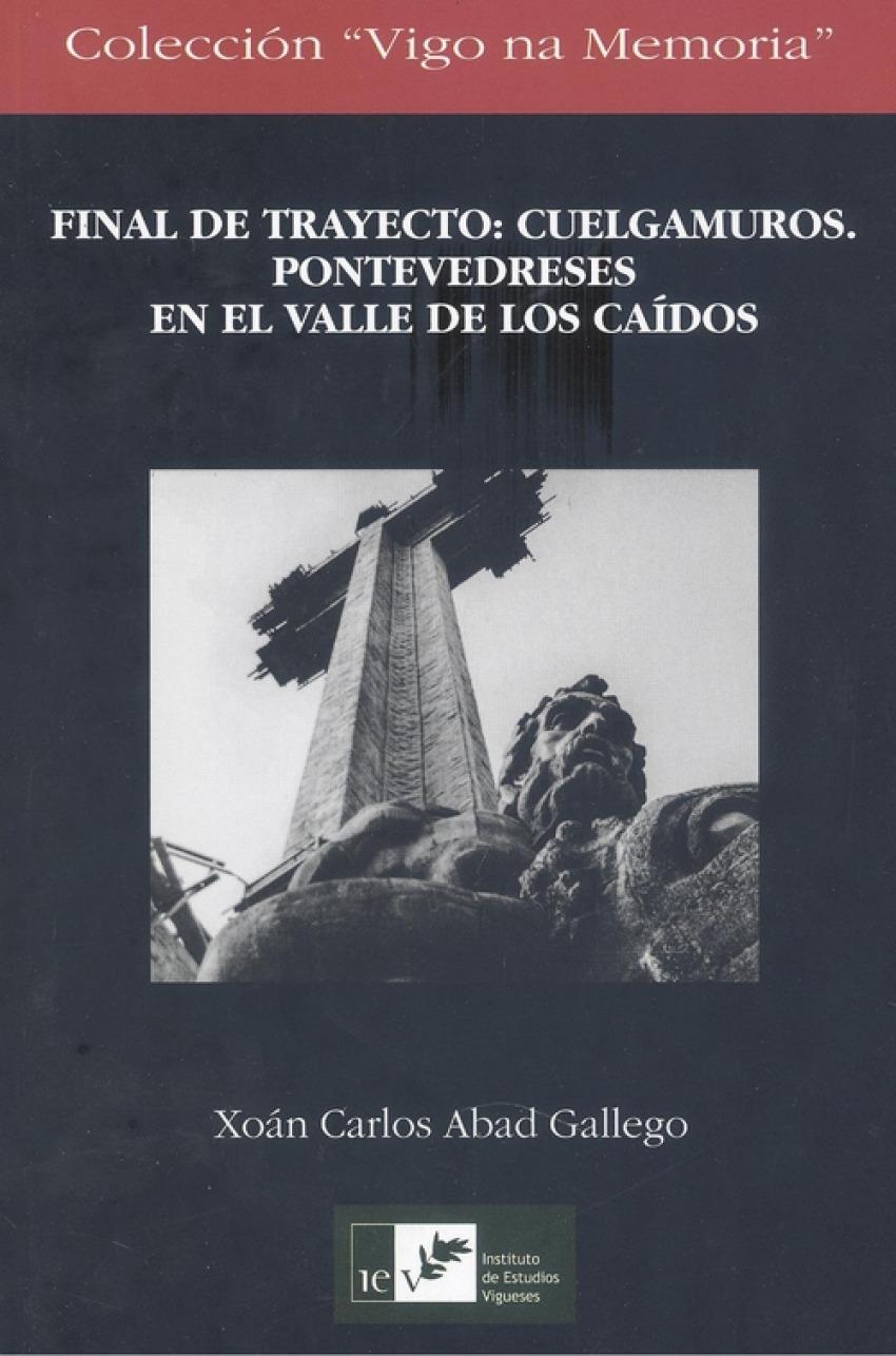 FINAL DE TRAYECTO:CUELGAMUROS.