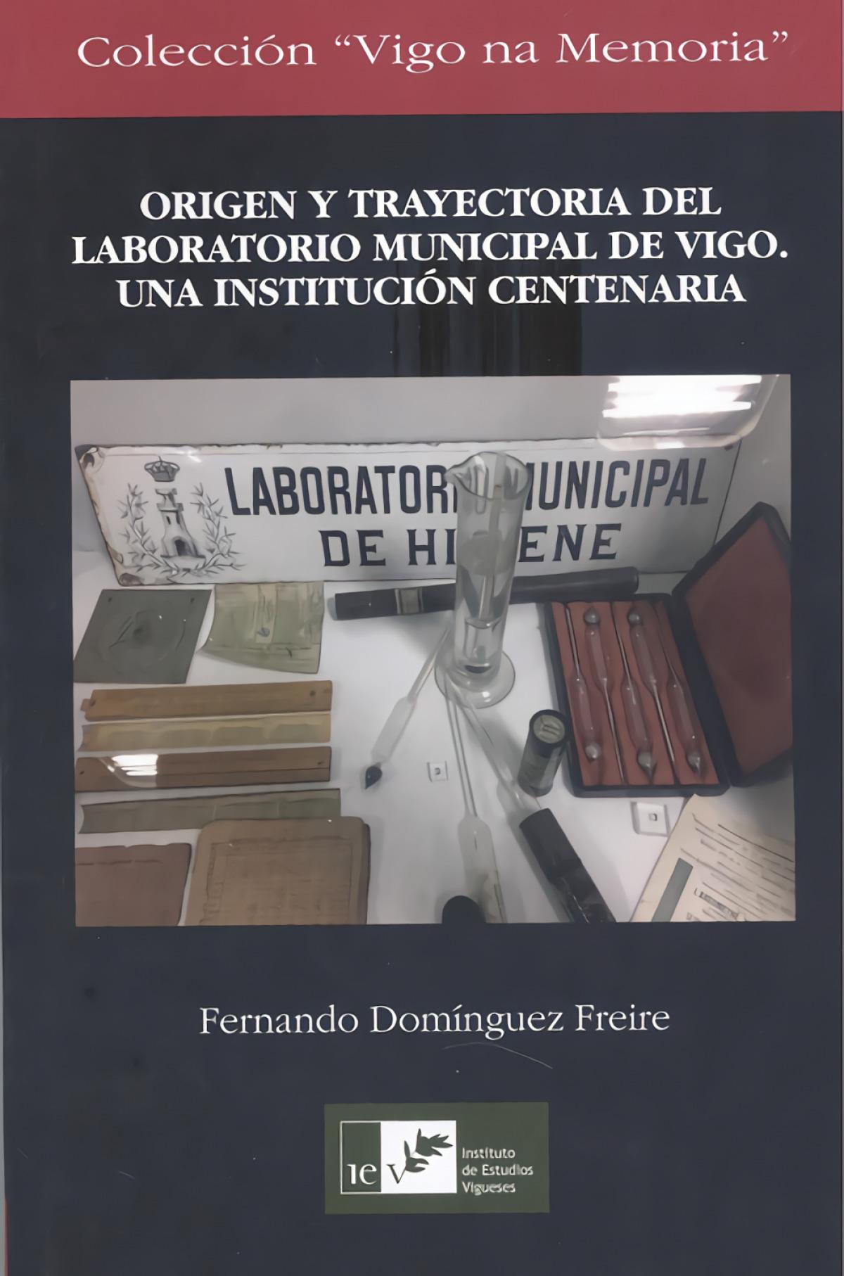 ORIGEN Y TRAYECTORIA DEL LABORATORIO MUNICIPAL DE VIGO
