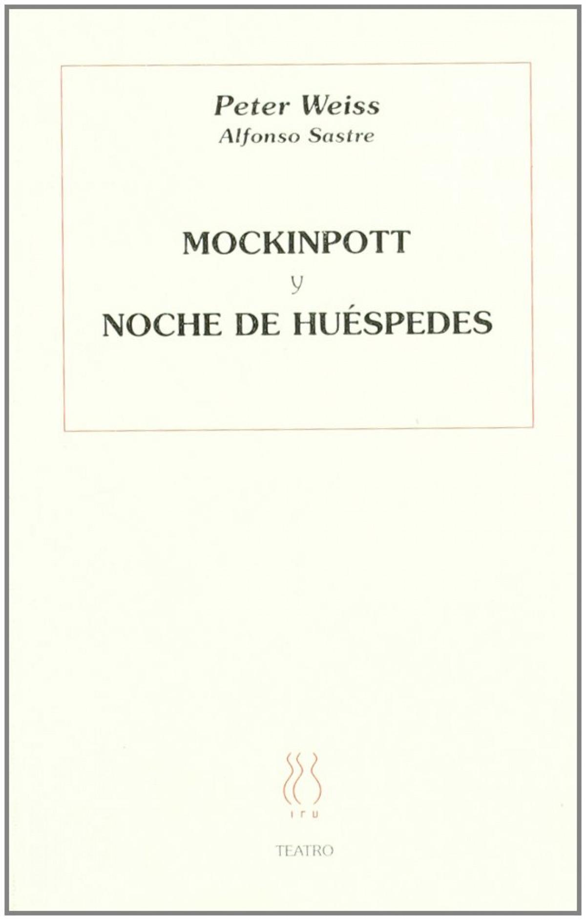 Mockinpott. Noche de huéspedes