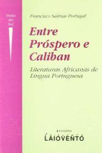 Entre Próspero e Calibán