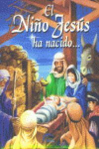 Niño Jesus Ha Nacido