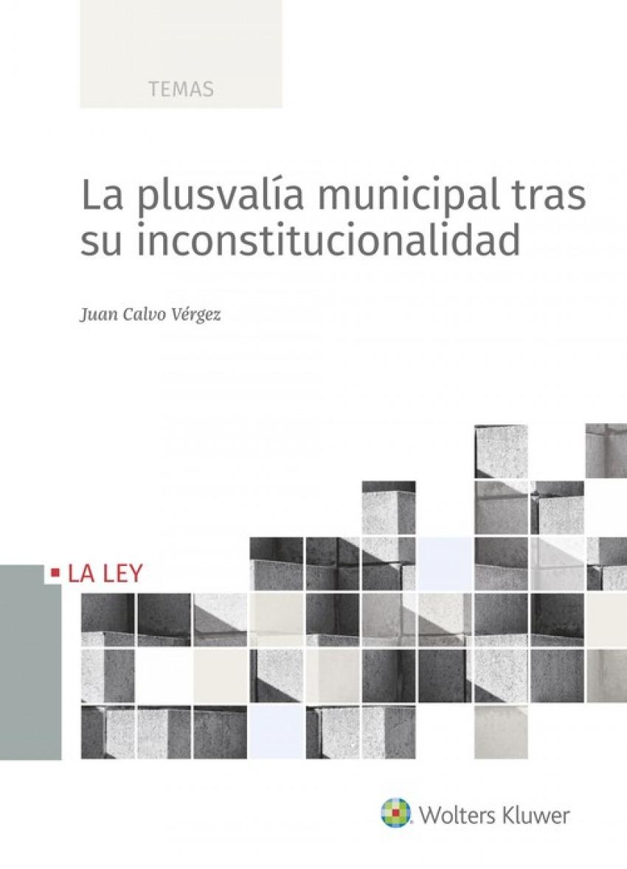 PLUSVALÍA MUNICIPAL TRAS SU INCONSTITUCIONALIDAD