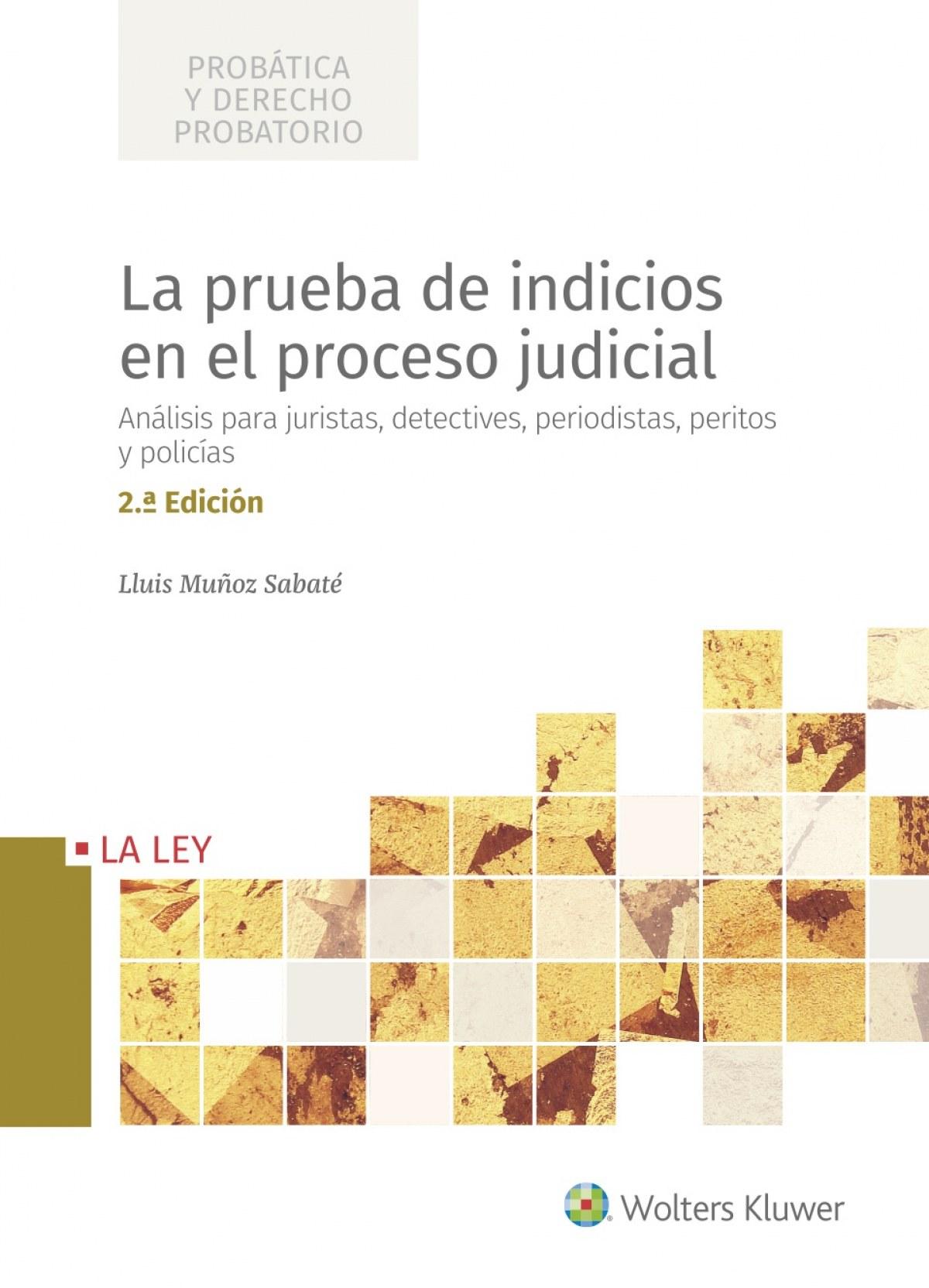 La prueba de indicios en el proceso judicial (2.ª Edición)