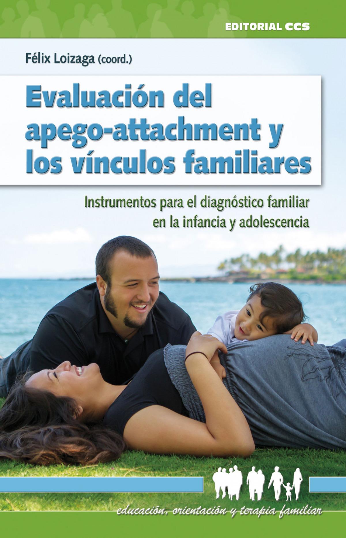 EVALUACION DEL APEGO-ATTACHMENT Y LOS VINCULOS FAMILIARES