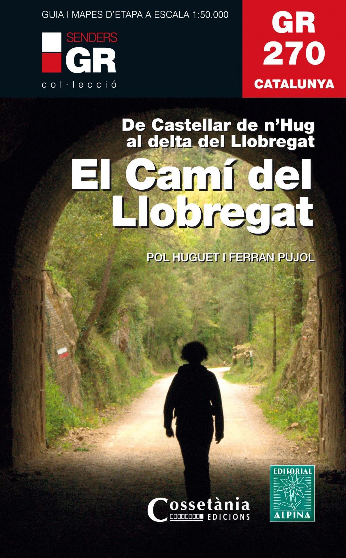 EL CAMÍ DEL LLOBREGAT. GR 270 CATALUNYA