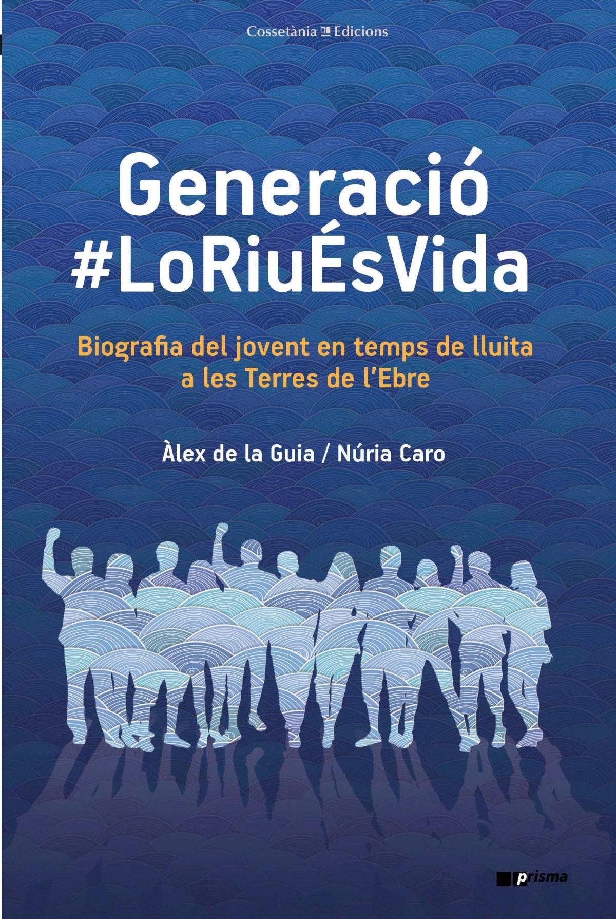 GENERACIÓ #LORIUÉSVIDA