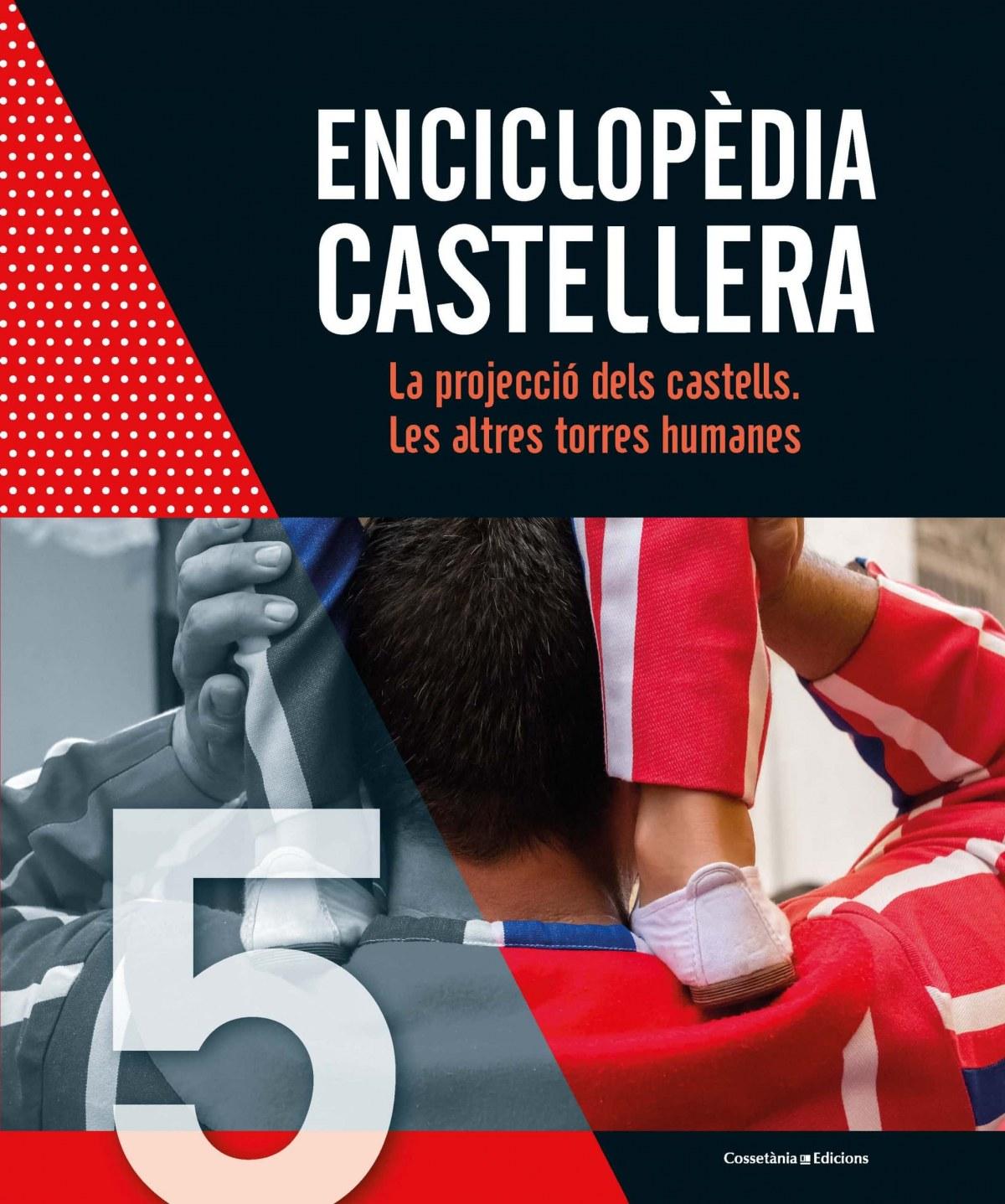LA PROJECCIÓ DELS CASTELLS/LES ALTRES TORRES HUMANES