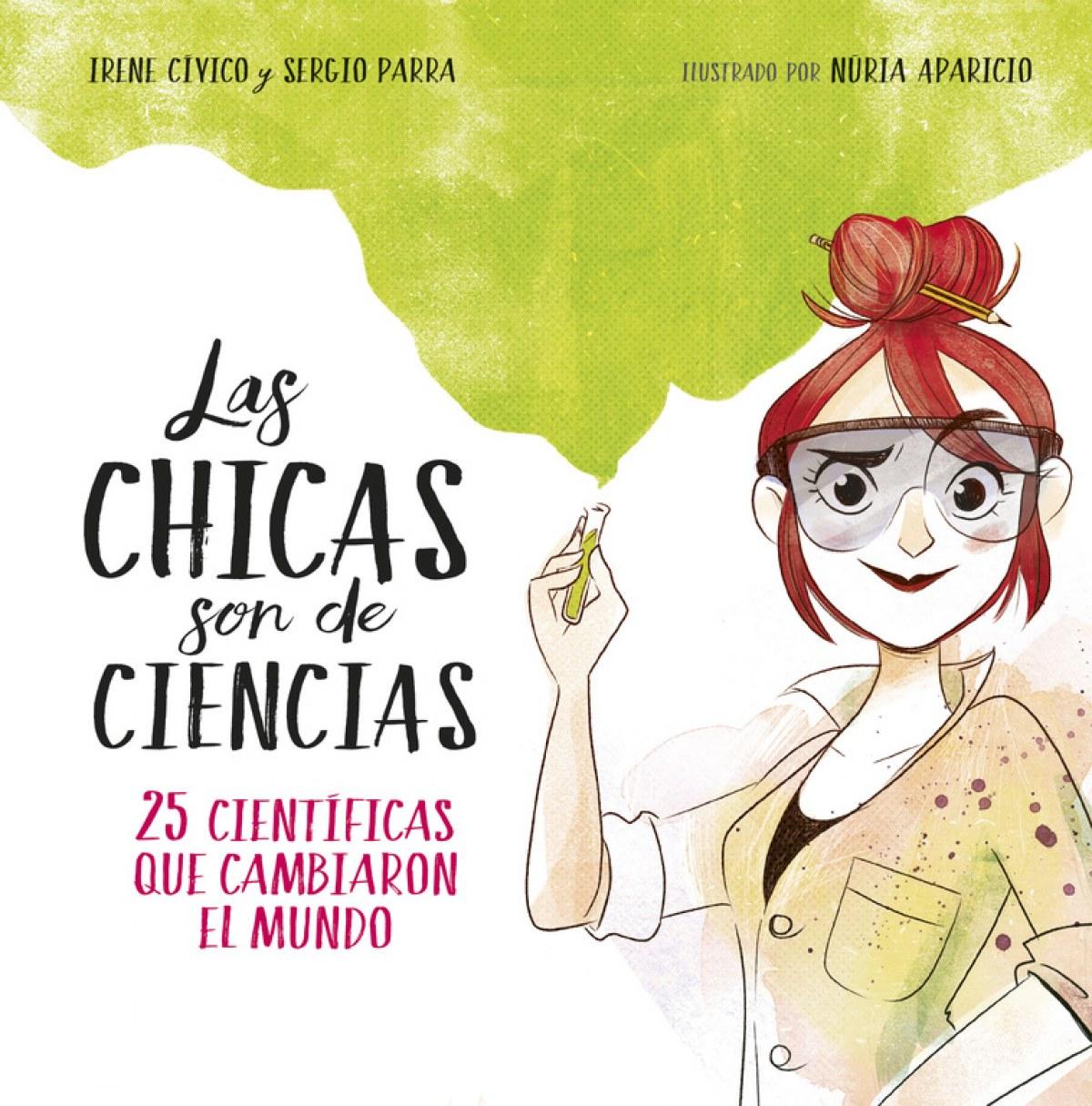 LAS CHICAS SON DE CIENCIAS 9788490438824