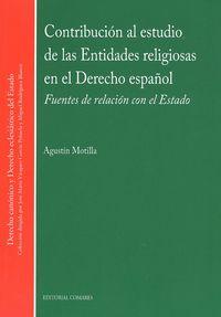 CONTRIBUCION AL ESTUDIO DE LAS ENTIDADES RELIGIOSAS EN EL DERECHO