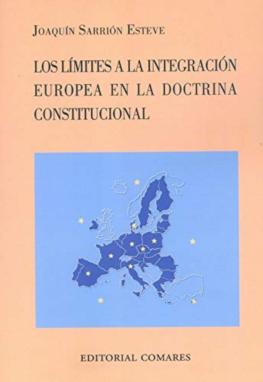 LIMITES A LA INTEGRACION EUROPEA CONSTITUCIONAL, LOS