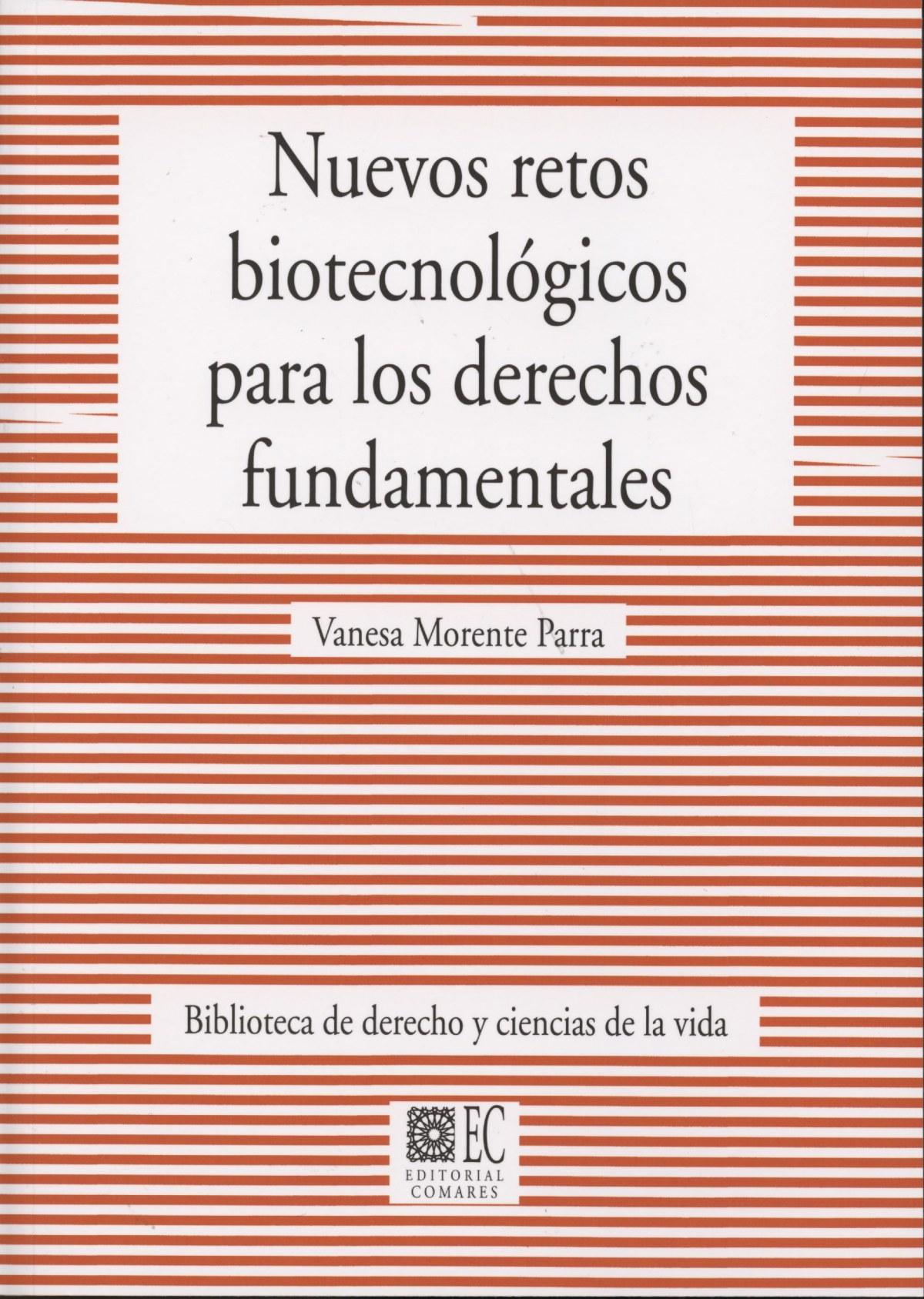 Nuevos retos biotecnol¢gicos para los derechos fundamentales