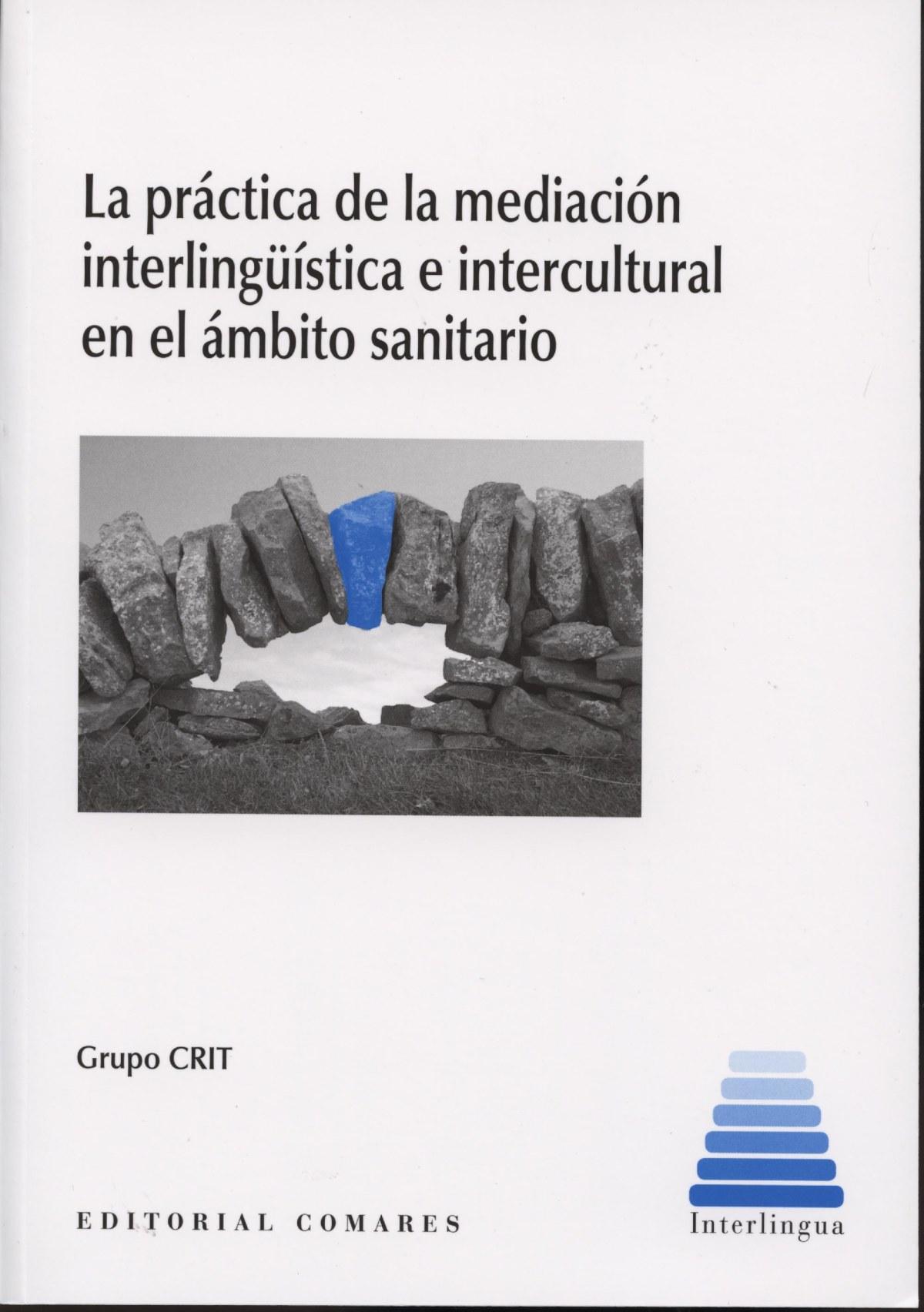 Práctica de la mediación interlingüistica intercultural ambito sanitario