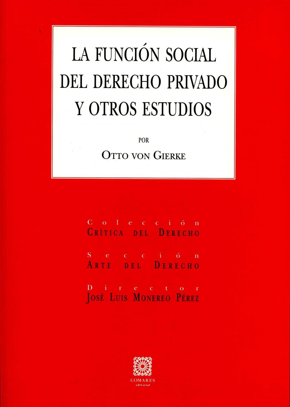 La funci¢n social derecho privado y otros estudios