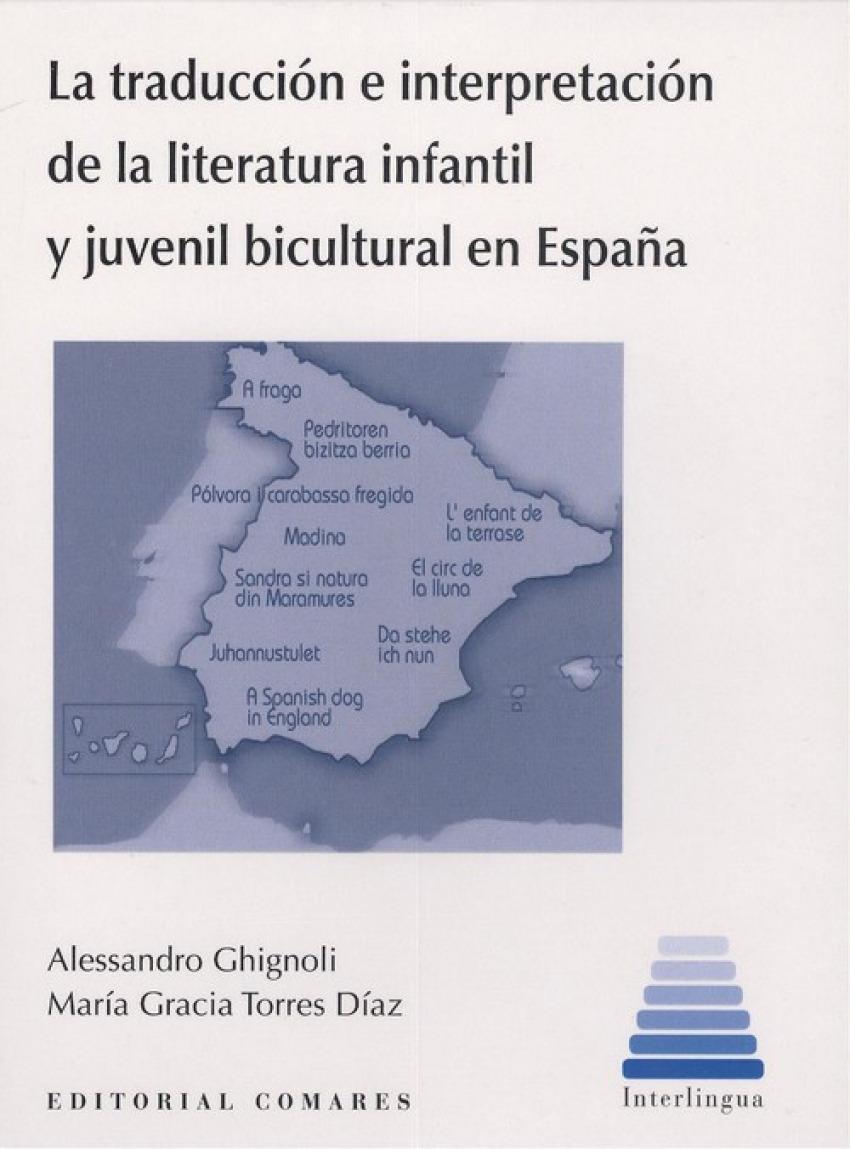 TRADUCCIÓN E INTERPRETACIÓN DE LA LITERATURA INFANTIL Y JUVENIL BICULTURAL EN ESPAÑA