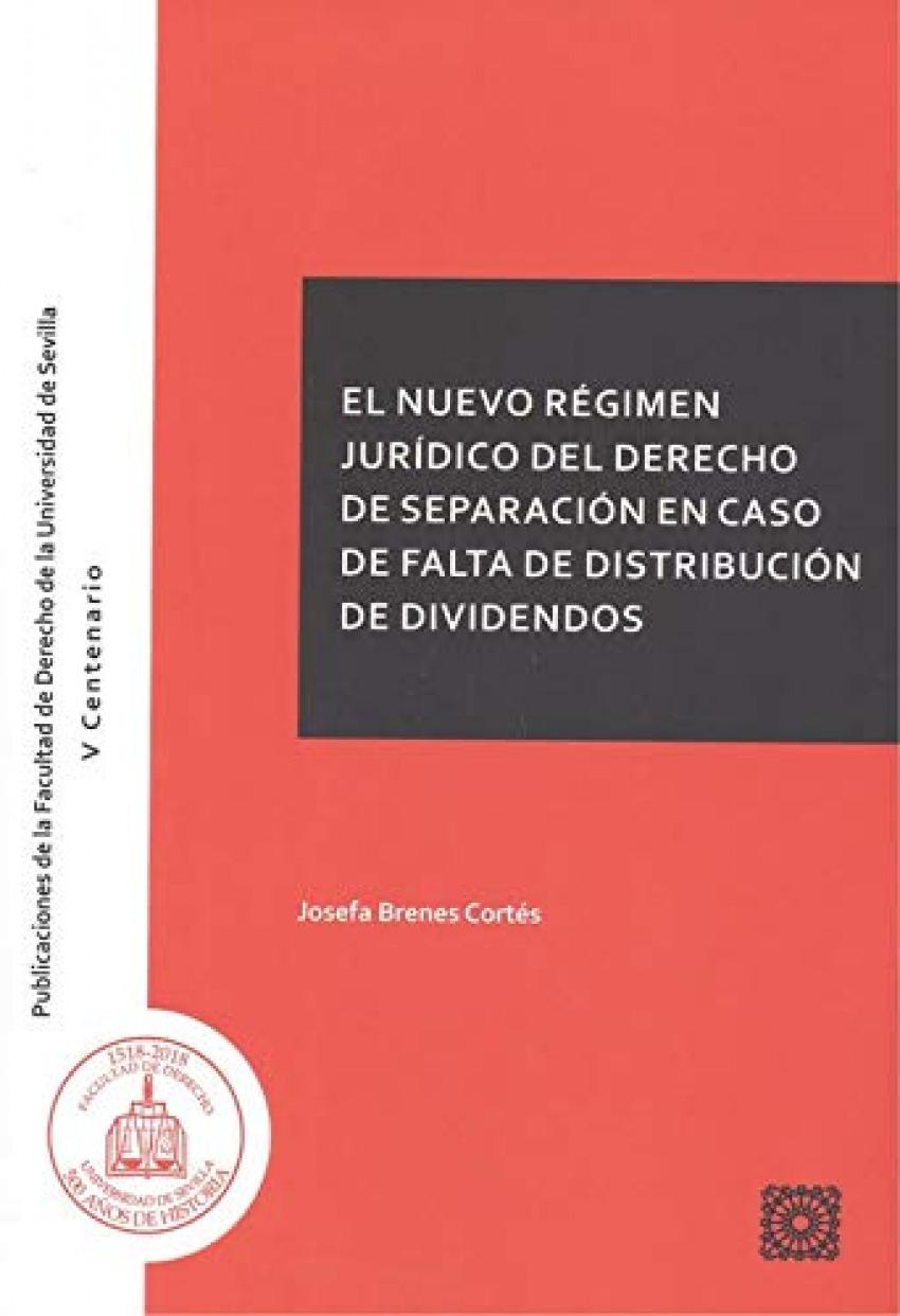 El nuevo régimen jurídico del Derecho de separación en caso de falta de distribución de dividendos