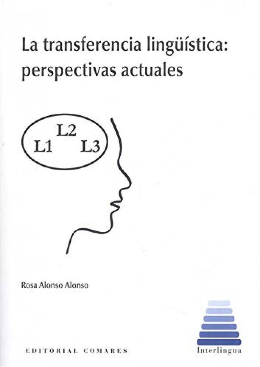 La transferencia lingüística: perspectivas actuales