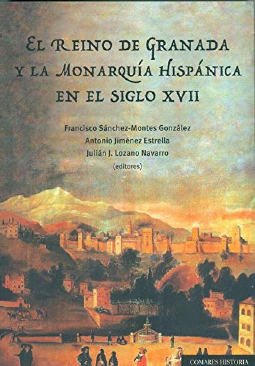 REINO DE GRANADA Y LA MONARQUIA HISPANICA EN S XVII