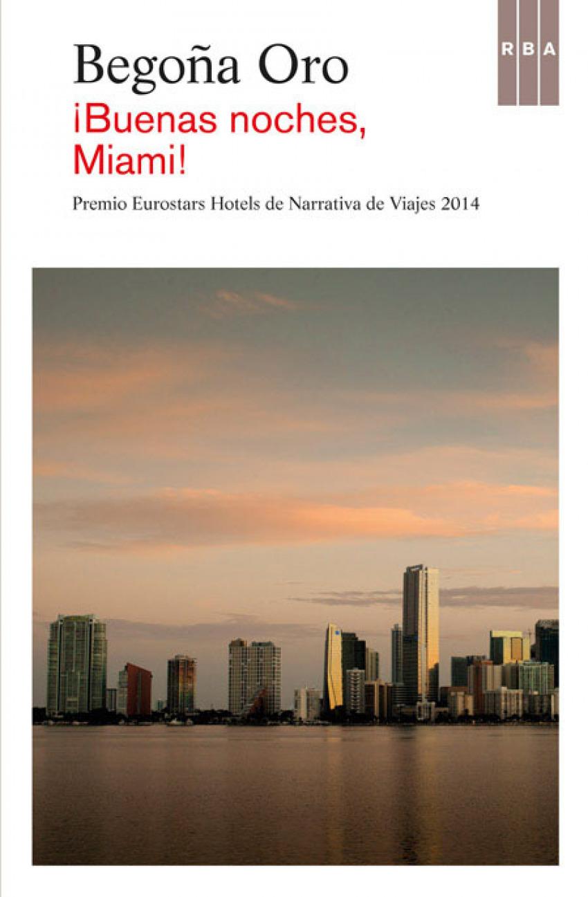 Buenas noches, Miami!