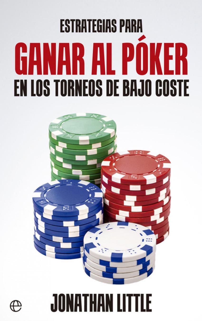Estrategias como ganar al poker 9788490605479