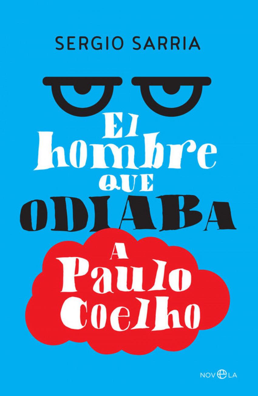 HOMBRE QUE ODIABA A PAULO COELHO