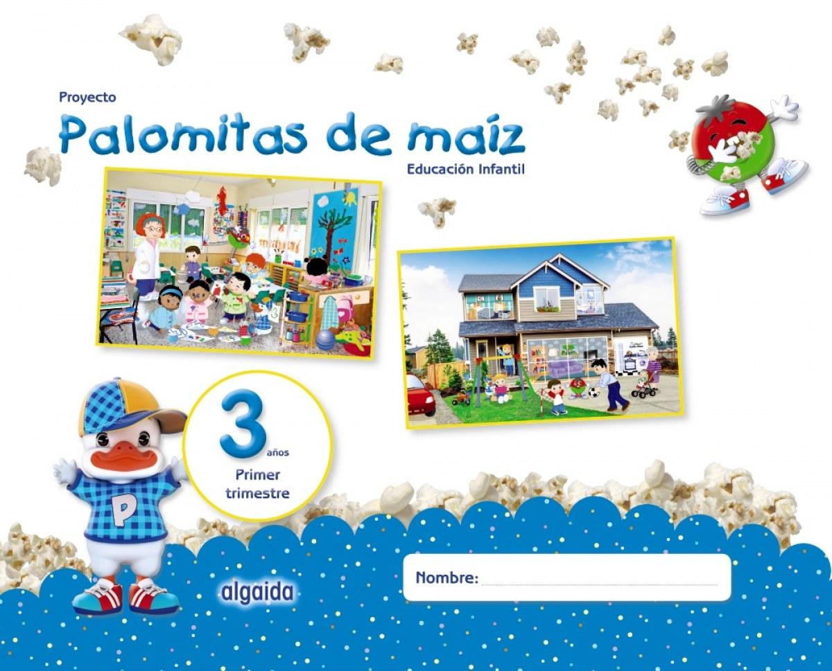 PROYECTO PALOMITAS DE MAIZ 3 AñOS 1o.TRIMESTRE 9788490678657