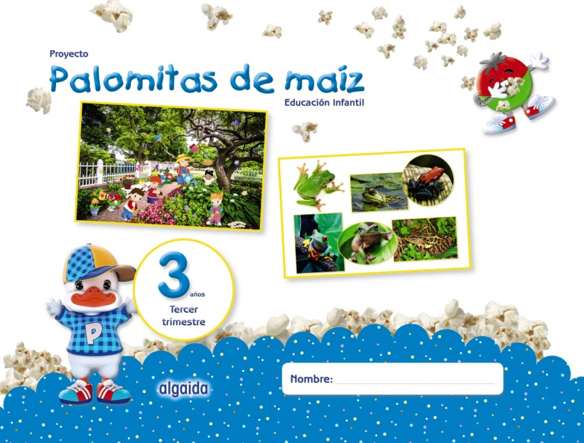 PROYECTO PALOMITAS DE MAIZ 3 AñOS 3o.TRIMESTRE 9788490678671