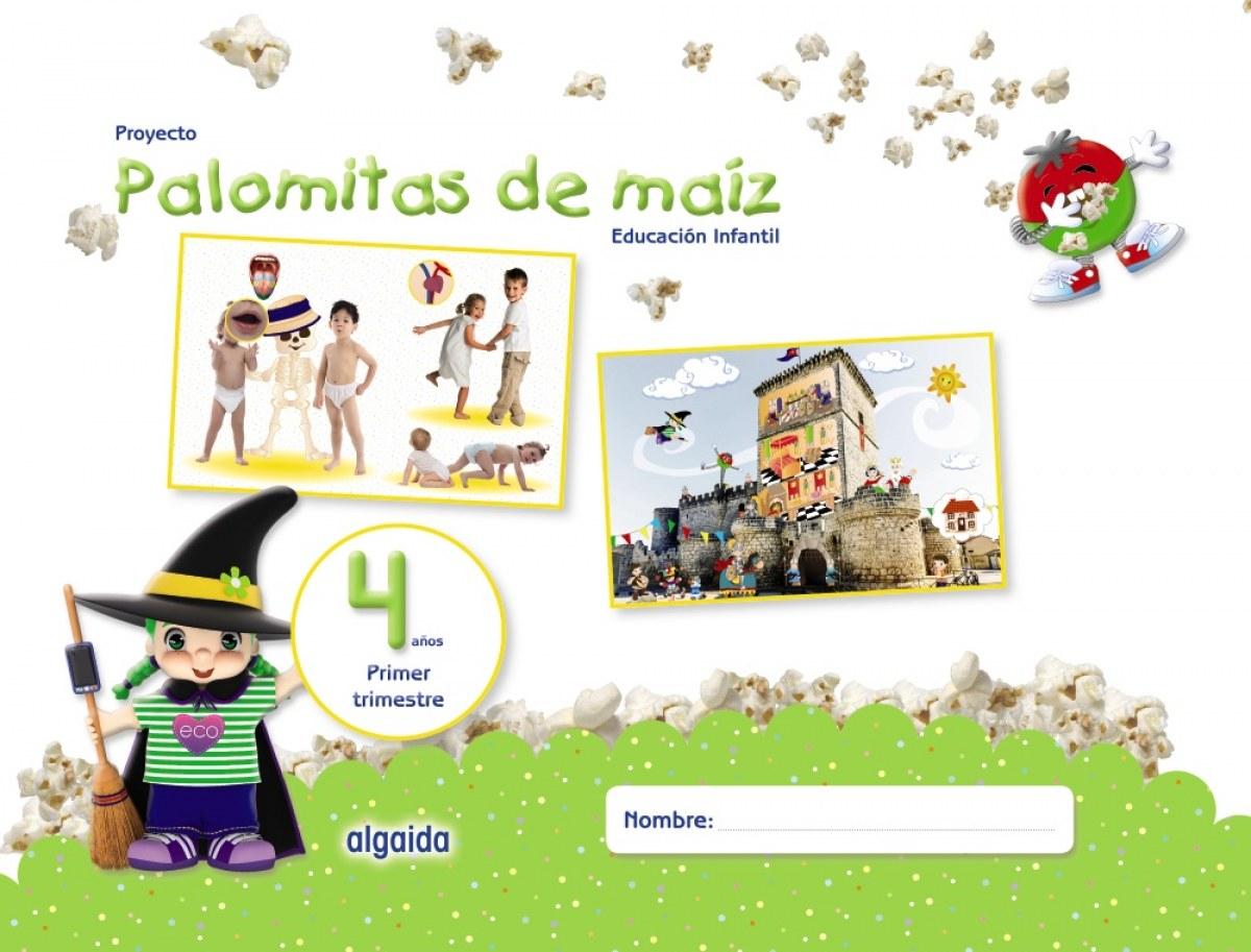 PROYECTO PALOMITAS DE MAÍZ. EDUCACIÓN INFANTIL. 4 AñOS. PRIMEr trimestre 978849