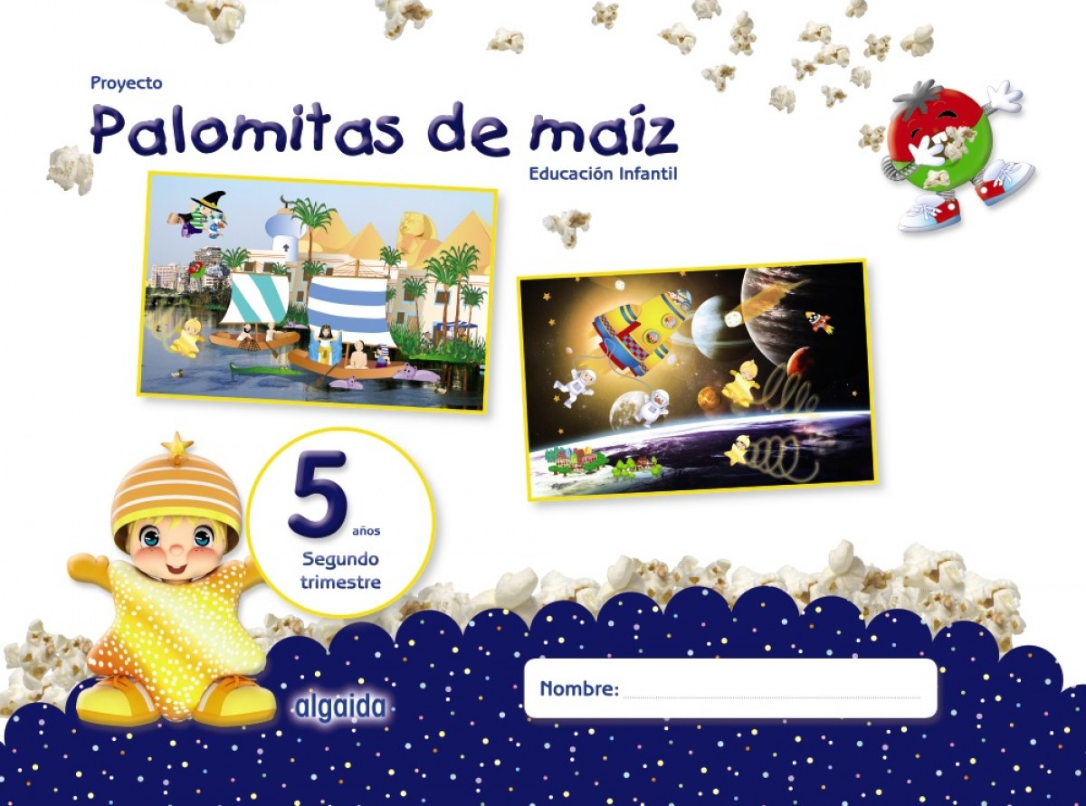 PROYECTO PALOMITAS DE MAIZ 5 AñOS 2o.TRIMESTRE EDUCACIÓN INFANTIL 9788490678787