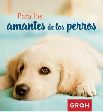 Para los amantes de los perros 9788490680377