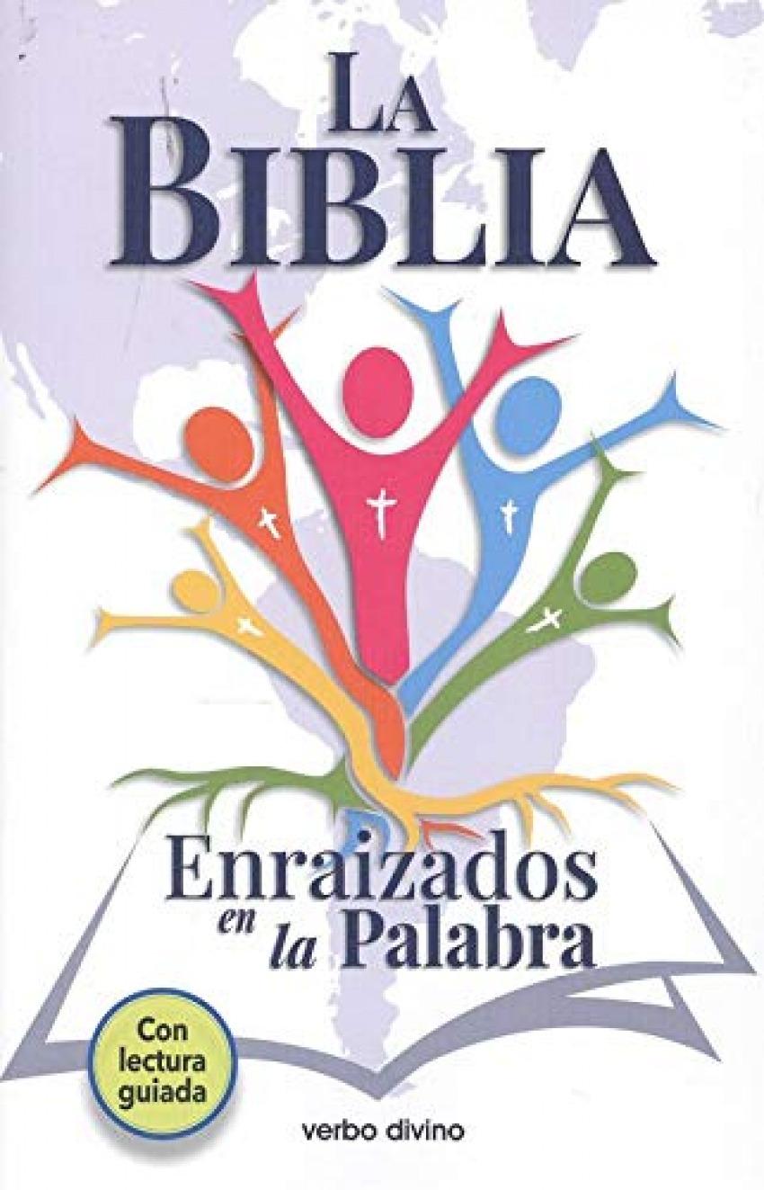 LA BIBLIA ENRAIZADOS EN LA PALABRA