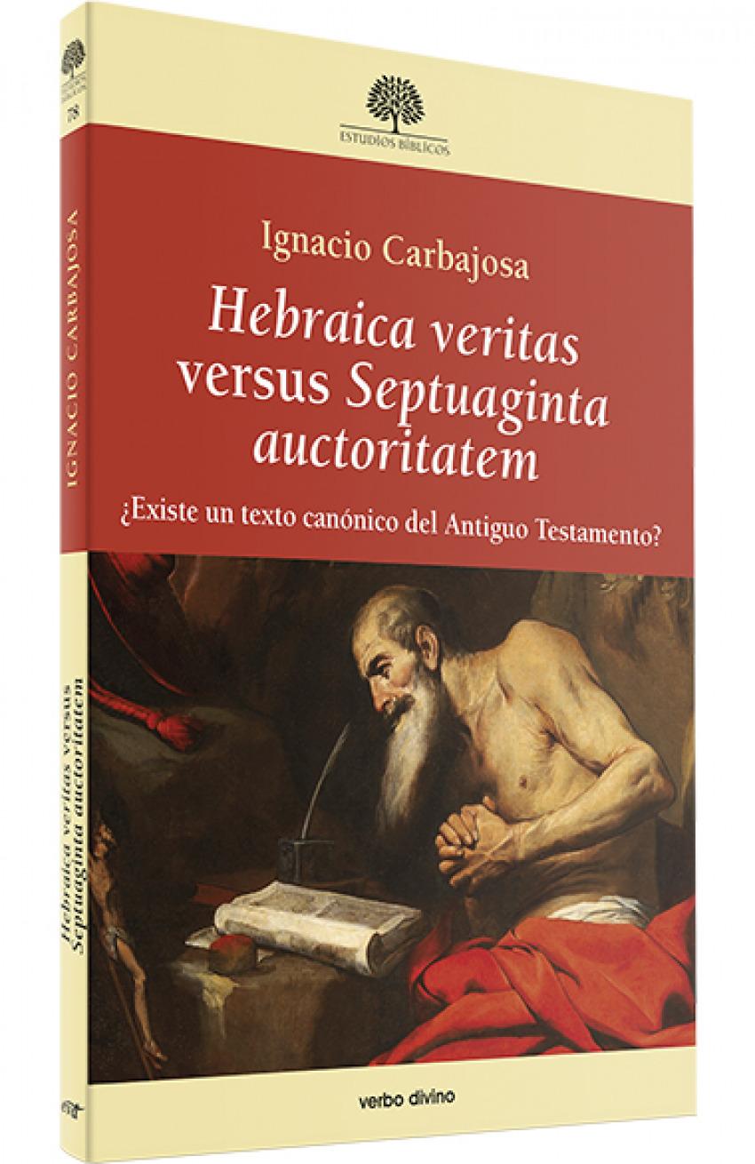 Hebraica veritas versus Septuaginta auctoritatem