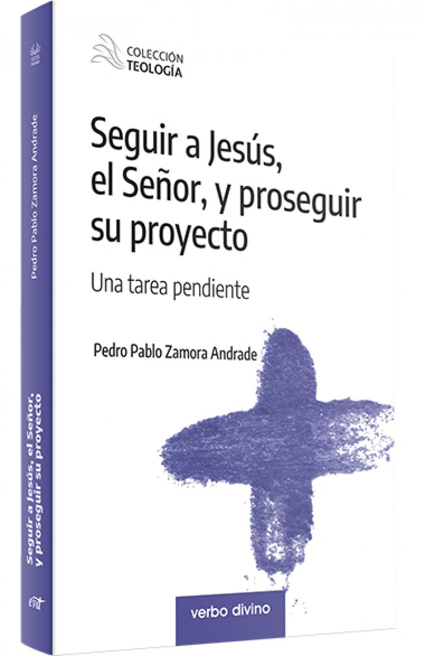 SEGUIR A JESUS EL SEÑOR Y PROSEGUIR SU PROYECTO